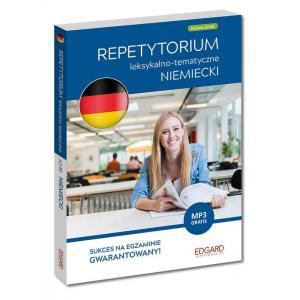 Niemiecki. Repetytorium Leksykalno-Tematyczne + MP3. Poziom A2-B1