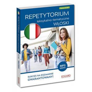 Włoski. Repetytorium Leksykalno-Tematyczne + MP3. Poziom A2-B2