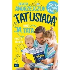 Ja Mój Tata i Reszta Świata. Tylko dla Tatusiów i ich Pociech. Książka + CD