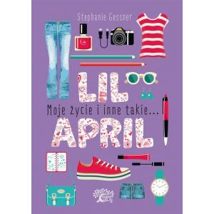 Lil April Moje życie i inne takie...