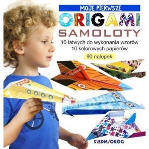 Moje pierwsze origami. Samoloty
