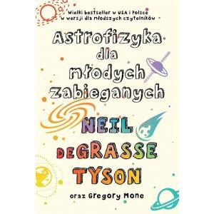 Astrofizyka dla młodych zabieganych