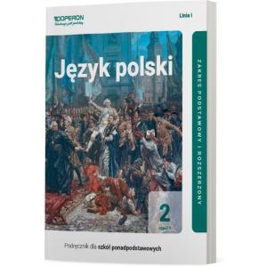 Język polski 2. Szkoła ponadpodstawowa. Podręcznik część 1. Zakres podstawowy i rozszerzony Linia I