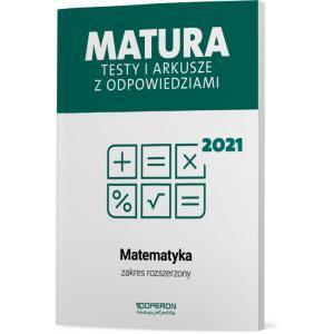 Matura 2021. Matematyka. Testy i arkusze. Zakres rozszerzony