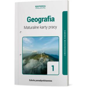 Geografia 1. Szkoła ponadpodstawowa. Maturalne karty pracy. Zakres rozszerzony