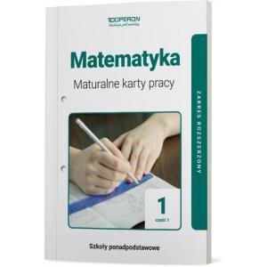 Matematyka 1. Szkoła Ponadpodstawowa. Maturalne Karty Pracy. Część 1. Zakres Rozszerzony