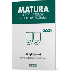 Matura 2021. Język polski. Testy i arkusze. Zakres podstawowy i rozszerzony