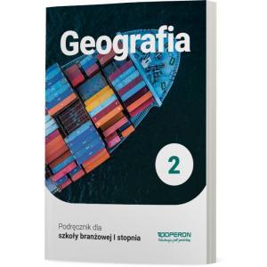 Geografia 2. Szkoła branżowa I stopnia. Podręcznik