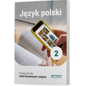 Język polski 2. Szkoła branżowa I stopnia. Podręcznik