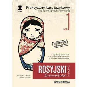 Rosyjski w tłumaczeniach. Gramatyka 1. Praktyczny kurs językowy na poziomie podstawowym (A1) + MP3
