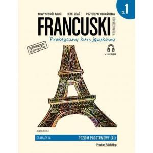 Francuski w tłumaczeniach. Gramatyka część 1, wyd. 2