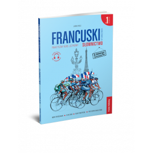 Francuski w tłumaczeniach. Słownictwo część 1