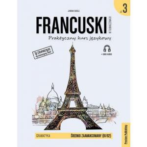 Francuski w tłumaczeniach. Gramatyka 3. Wydanie 2 + kurs audio