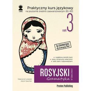 Rosyjski w tłumaczeniach. Gramatyka 3. Wydanie 2 + kod MP3