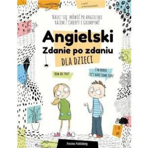 Angielski dla dzieci. Zdanie po zdaniu. Wydanie 2 + kod MP3