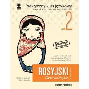 Rosyjski w tłumaczeniach. Gramatyka 2. Wydanie 2 + kod MP3