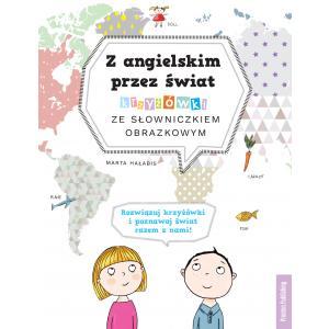 Z angielskim przez świat. Krzyżówki ze słowniczkiem obrazkowym. Wydanie 2