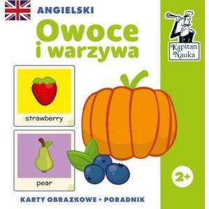 Kapitan Nauka. Angielski. Owoce i warzywa. Kolory. Karty obrazkowe + poradnik