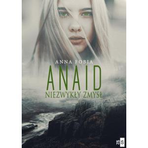 Anaid. Niezwykły zmysł