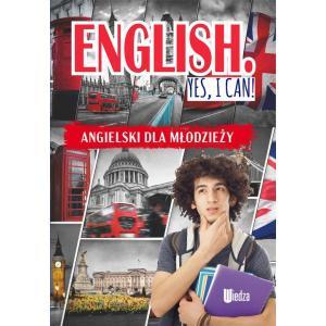 English Yes, I can! Angielski dla młodzieży
