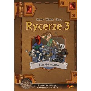 Rycerze 3 Ukryte Miasto. Komiks paragrafowy