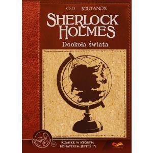 Sherlock Holmes. Dookoła świata.Komiks paragrafowy