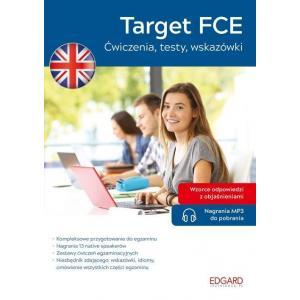 Target FCE. Ćwiczenia, testy, wskazówki + nagrania online