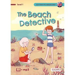 Czytam po angielsku. The Beach Detective/Detektywka na plaży. Level 1