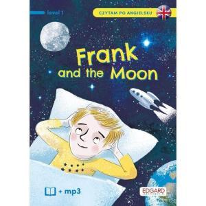 Frank and the Moon/Frank i Księżyc. Level 1. Czytam po angielsku + MP3