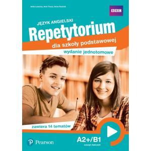 Język angielski. Repetytorium dla szkoły podstawowej. A2+/B1. Wydanie jednotomowe. Zeszyt ćwiczeń