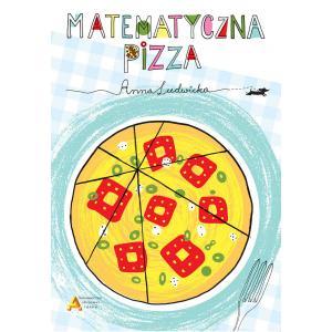 Matematyczna pizza. Wyd. Aksjomat