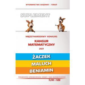 Matematyka z wesołym kangurem. Suplement 2021. Żaczek/Maluch/Beniamin