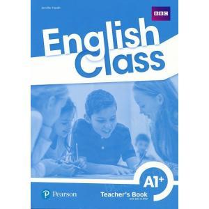 English Class A1+. Książka nauczyciela + CD + DVD + kod do ActiveTeach. Nowe wydanie