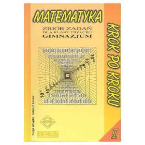 Matematyka. GIM kl. 3. Matematyka Krok po Kroku. Zbiór Zadań