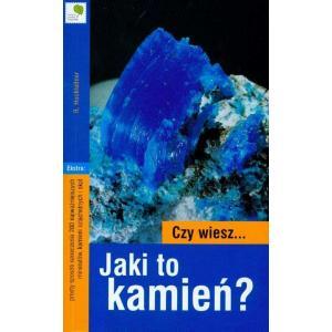 Czy Wiesz Jaki to Kamień?
