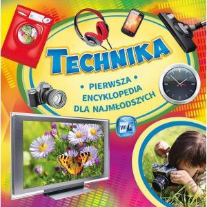 Technika Pierwsza encyklopedia dla najmłodszych