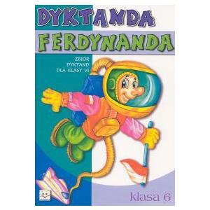 Dyktanda Ferdynanda  Klasa 6