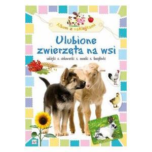 Album z naklejkami - Ulubione zwierzęta na wsi