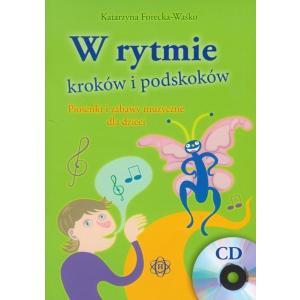 W rytmie kroków i podskoków- piosenki i zabawy muzyczne dla dzieci +CD