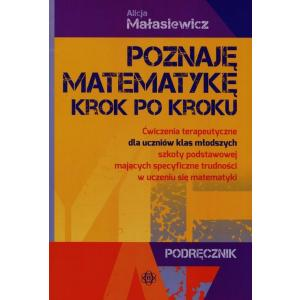 Poznaję Matematykę Krok Po Kroku Podręcznik + Teczka