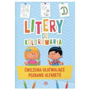 Litery do kolorowania Ćwiczenia ułatwiające poznanie alfabetu