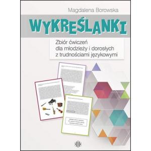 Wykreślanki. Zbiór Zadań Dla Młodzieży i Dorosłych z Trudnościami Językowymi