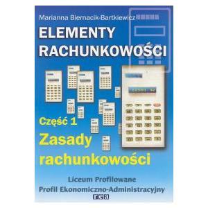 Elementy Rachunkowości 1. Podręcznik. Szkoła Ponadgimnazjalna