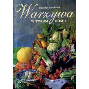 Warzywa w twoim domu