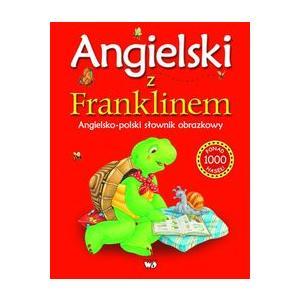 Angielski Z Franklinem. Słownik Obrazkowy
