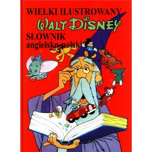 Wielki ilustrowany słownik Ang-Pol Walt Disney