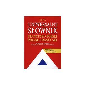 Uniwersalny Słownik Francusko-Polsko-Francuski