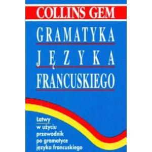 Collins Gramatyka Języka Francuskiego