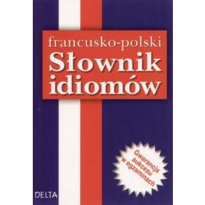 Słownik Idiomów Francusko-Polski