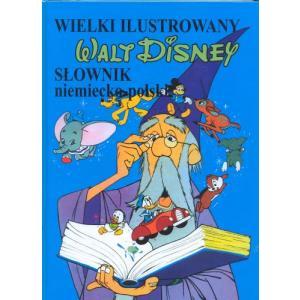Wielki Ilustrowany Słownik Niemiecko-Polski Disney